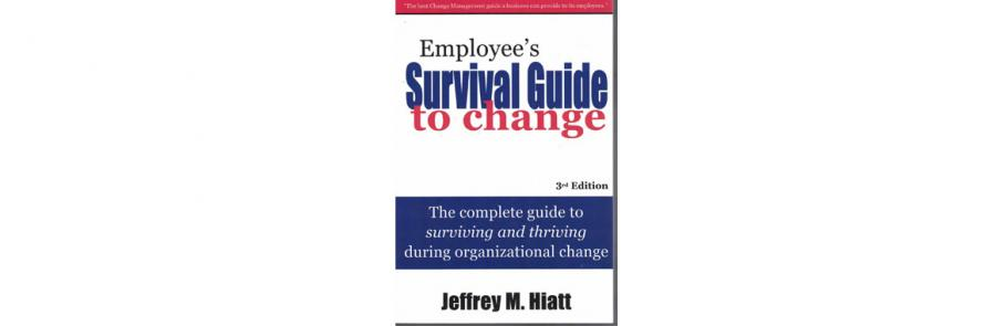 Employee's Survival Guide to Change